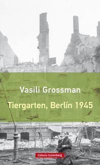 TIERGARTEN, BERLIN 1945
