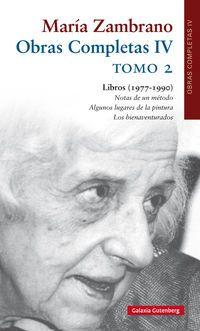 Obras Completas Iv (maria Zambrano) Tomo Ii - Libros (1977-1990) - Maria Zambrano