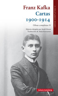 Obras Completas Iv (franz Kafka) - Cartas (1900-1914) - Franz Kafka