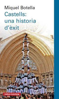 Castells - Una Historia D'exit - Miquel Botella