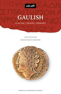GAULISH - LANGUAGE, WRITING, EPIGRAPHY