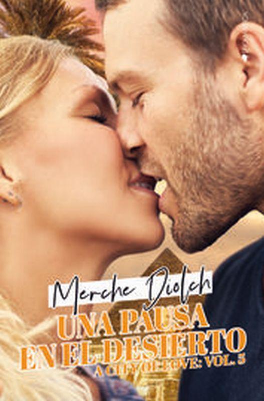 PAUSA EN EL DESIERTO, UNA (A CITY OF LOVE 5)