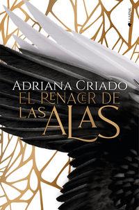 RENACER DE LAS ALAS, EL