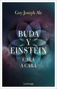 Buda Y Einstein - Cara A Cara - Guy Joseph Ale