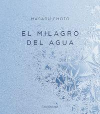 El milagro del agua - Masaru Emoto