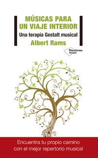 Musicas Para Un Viaje Interior - Una Terapia Gestalt Musical - Albert Rams