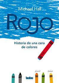 ROJO, HISTORIA DE UNA CERA DE COLORES