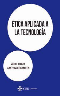 ETICA APLICADA A LA TECNOLOGIA