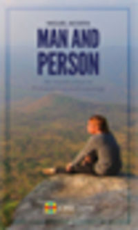 MAN AND PERSON - AN INTRODUCTION TO PHILOSOPHICAL ANTHROPOLOGY