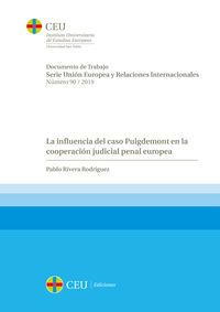 INFLUENCIA DEL CASO PUIGDEMONT EN LA COOPERACION JUDICIAL PENAL EUROPEA, LA