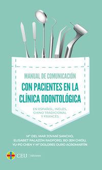 MANUAL DE COMUNICACION CON PACIENTES EN LA CLINICA ODONTOLOGICA - EN ESPAÑOL, INGLES, CHINO TRADICIONAL Y FRANCES