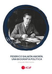 FEDERICO SALMON AMORIN - UNA BIOGRAFIA POLITICA