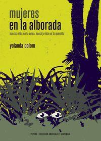 Mujeres En La Alborada - Nuestra Vida En La Selva - Yolanda Colom