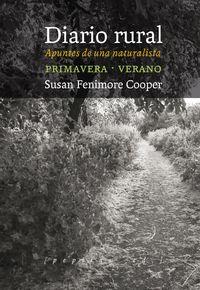 Diario Rural - Apuntes De Una Naturalista. Primavera-Verano - Susan Fenimore Cooper