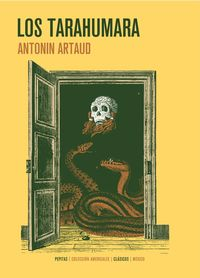 Los tarahumara - Antonin Artaud