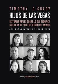 Hijos De Las Vegas - TIMOTHY O'GRADY