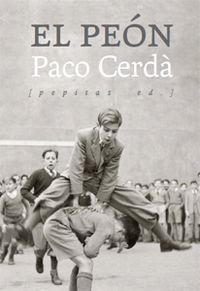 El peon - Paco Cerda Arroyo