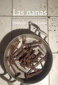 NANAS, LAS - CONFERENCIA SOBRE LAS CANCIONES DE CUNA ESPAÑOLAS