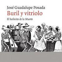 BURIL Y VITRIOLO - EL BAILECITO DE LA MUERTE