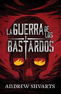 GUERRA DE LOS BASTARDOS, LA (LOS BASTARDOS REALES 3)