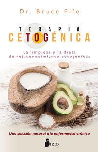 Terapia Cetogenica - Bruce Fife