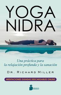 YOGA NIDRA - UNA PRACTICA PARA LA RELAJACION PROFUNDA Y LA SANACION