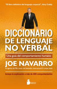 Diccionario De Lenguaje No Verbal - Una Guia Del Comportamiento Humano - Joe Navarro