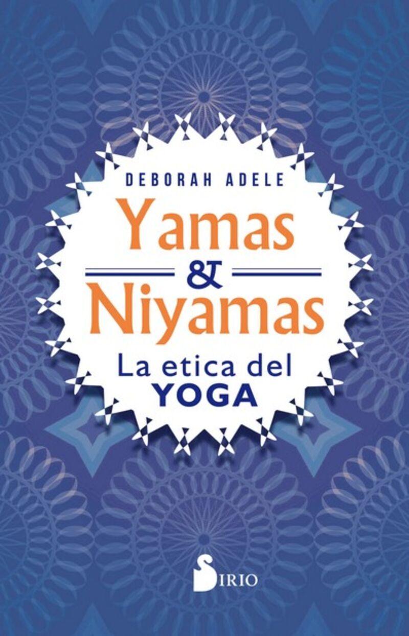 YAMAS & NIYAMAS - LA ETICA DEL YOGA