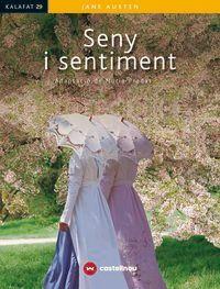 Seny I Sentiment - Jane Austen / Nuria Pradas (ed. )