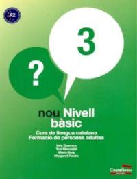 NOU NIVELL BASIC 3 - CURS LLENGUA CATALA