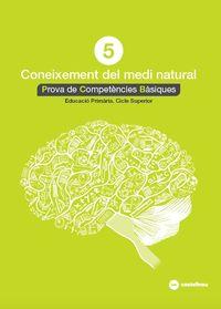 EP 5 - CONEIXEMENT MEDI NATURAL - PROVES COMPETENCIES BASIQ