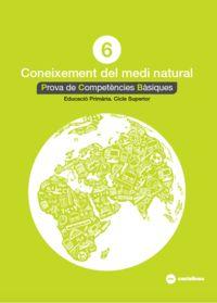 EP 6 - CONEIXEMENT MEDI NATURAL - PROVES COMPETENCIES BASIQUES
