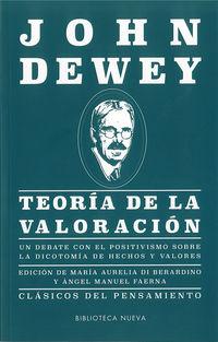 Teoria De La Valoracion - John Dewey