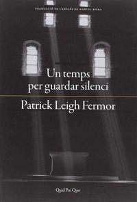 Un temps per guardar silenci - Patrick Leigh Fermor