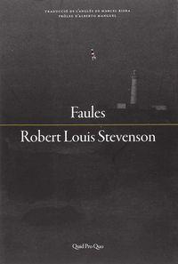 Faules - Robert Louis Stevenson
