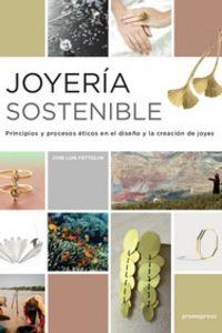 JOYERIA SOSTENIBLE - PRINCIPIOS Y PROCESOS ETICOS EN EL NEGOCIO DE LA JOYERIA