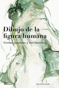 DIBUJO DE LA FIGURA HUMANA - GESTOS, POSTURAS Y MOVIMIENTOS