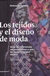 TEJIDOS Y EL DISEÑO DE MODA, LOS