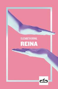 Reina - Elizabeth Duval