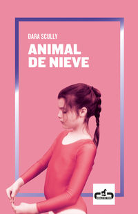 Animal De Nieve - Dara Scully