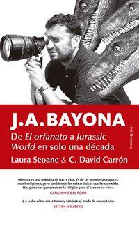 De El Orfanato A Jurassic World En Solo Una Decada - Laura Seoane