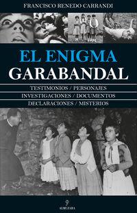 El enigma garabandal - Francisco Renedo