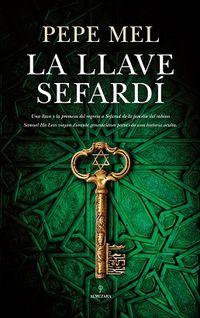 La llave sefardi - Pepe Mel