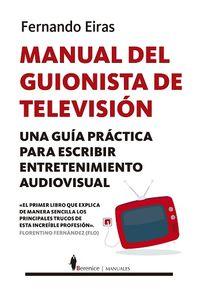 Manual Del Guionista De Television - Fernando Eiras Sotoca