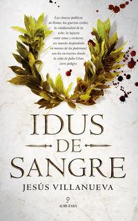 Idus De Sangre - Jesus Villanueva Jimenez
