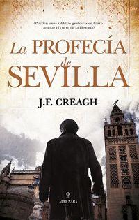 La profecia de sevilla - J. F. Creagh