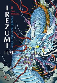 Irezumi Itai - Tatuaje Tradicional Japones - Yori Moriarty