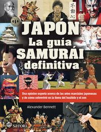 Japon - La Guia Samurai Definitiva - Alexander Bennet