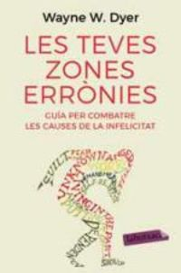 Teves Zones Erronies, Les - Wayne W. Dyer