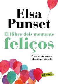 El llibre dels moments feliços - Elsa Punset